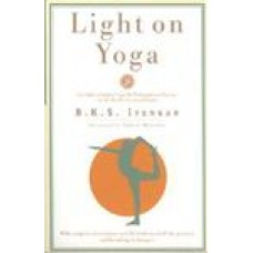 Light on Yoga: Yoga Dipika Rev ed Edition (Paperback) by B. K. S. Iyengar